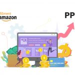 Fundamentals of Amazon Pay-per-Click (PPC)